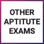 Other Aptitude Exams